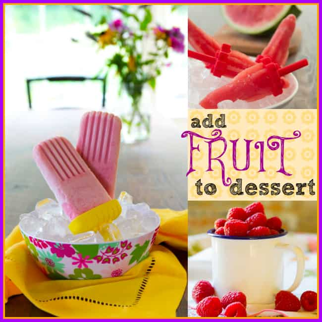 Add Fruit to Dessert