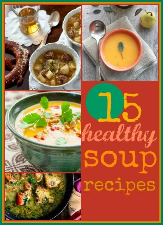 15 Healthy Soup Recipes   Healthy Seasonal Recipes @healthyseasonal