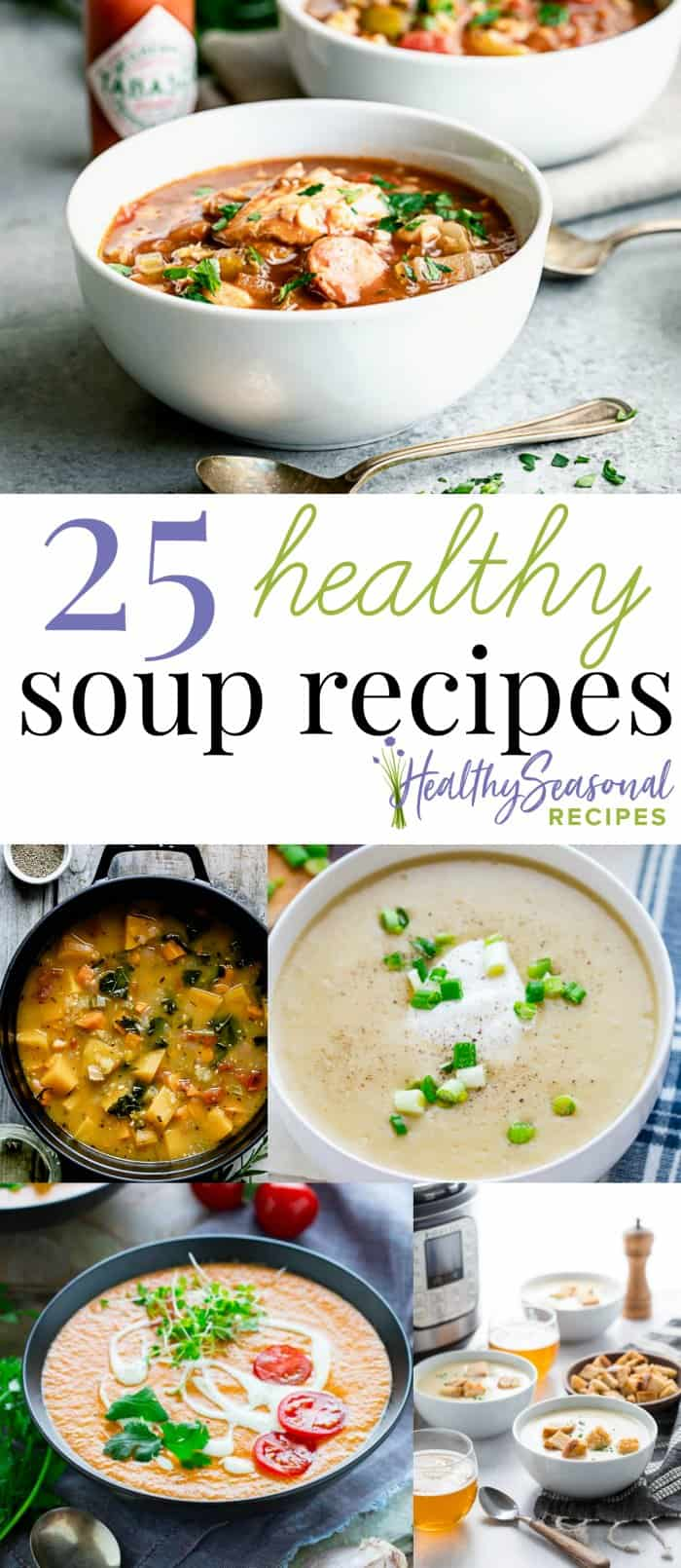 25 Healthy Soup Recipes, from vegan soups, slow cooker and crock pot soup and stews, pureed soups and chunky hearty soup. There are 25 healthy options to try this fall! #healthyseasonal #soup #healthysoup #healthy #stew
