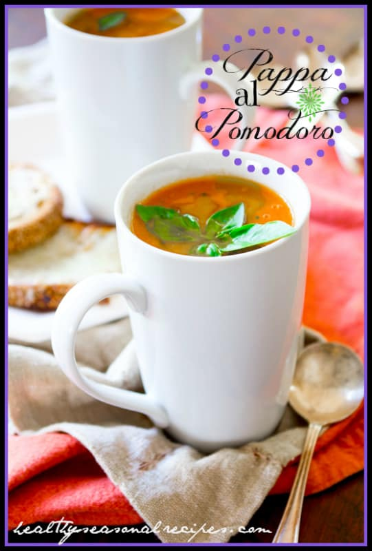 Pappa al Pomodoro | Italian Tomato Bread Soup | Healthy Seasonal Recipes @healthyseasonal