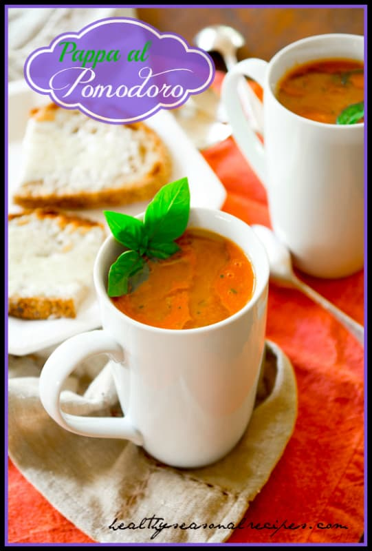 Pappa al Pomodoro- Italian Tomato Bread soup | Healthy Seasonal recipes