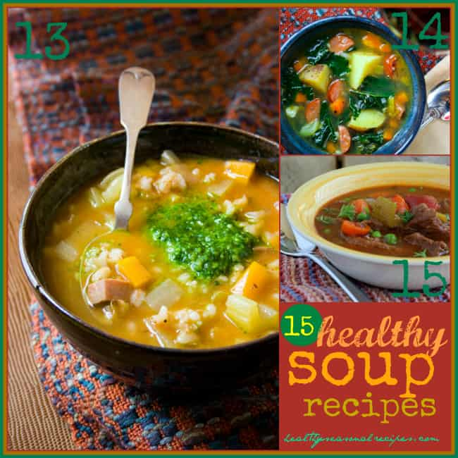 15 Healthy Soup Recipes | Healthy Seasonal Recipes
