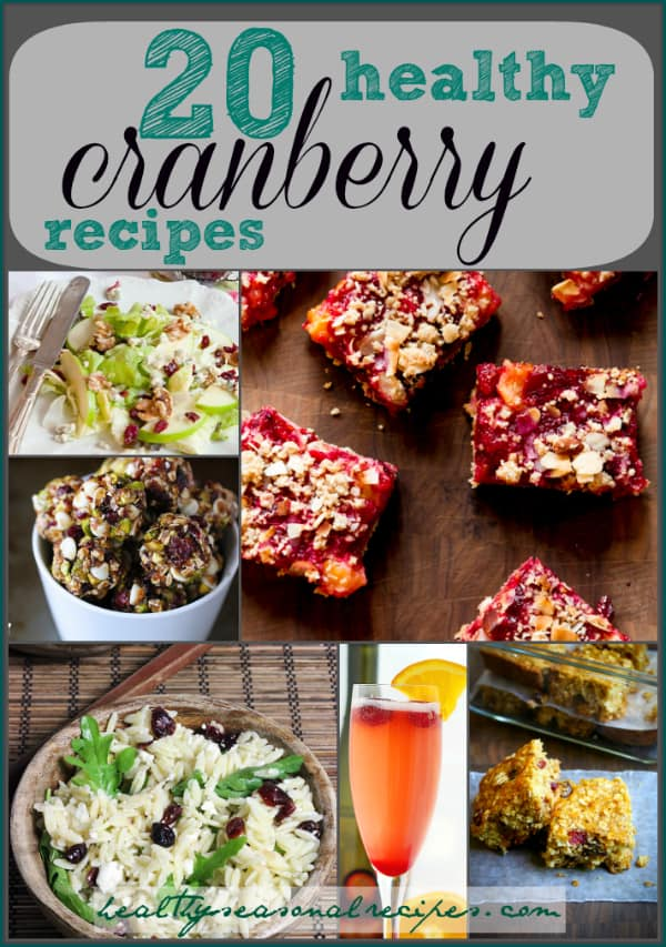 20 healthy cranberry recipes from Healthy Seasonal Recipes