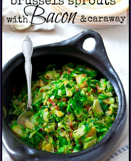 shredded brussels sprouts with bacon and caraway