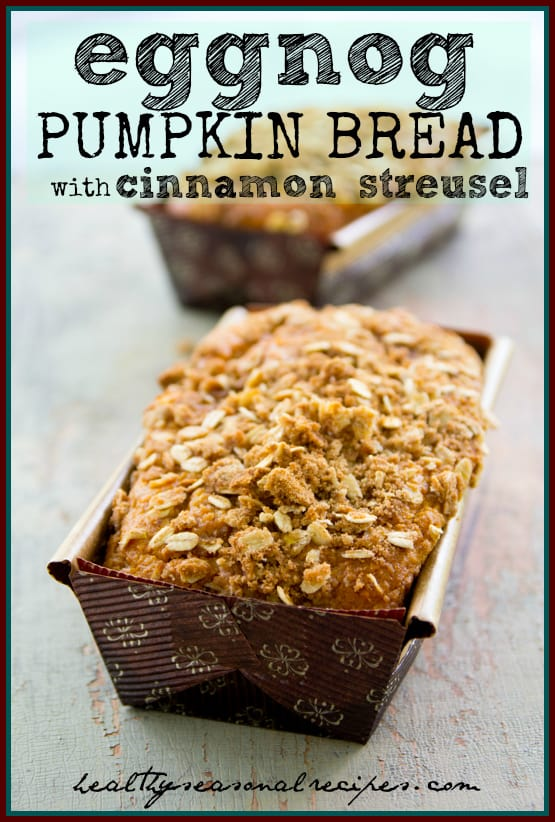 eggnog-pumpkin-bread-with-cinnamon-streusel and a giveaway from King Arthur Flour