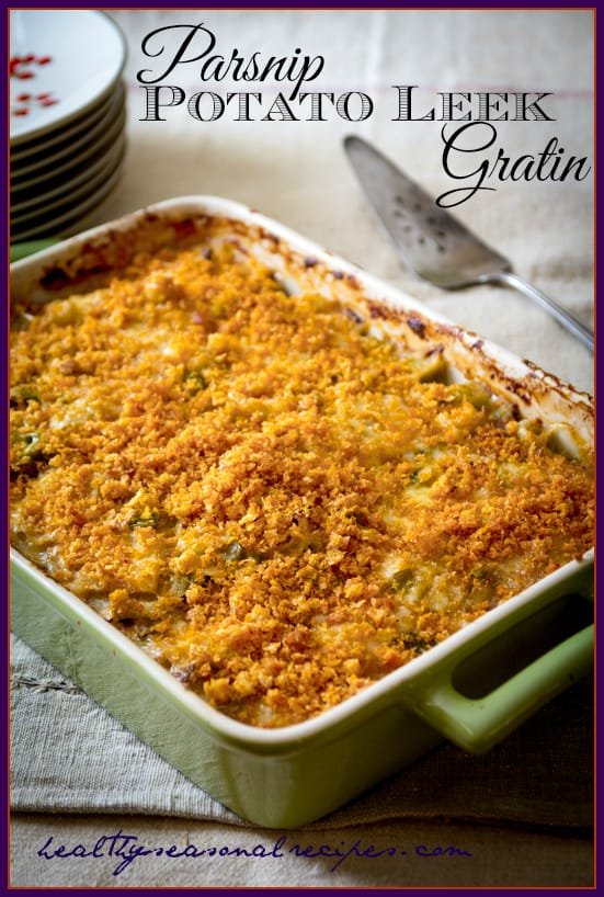 parsnip, potato and leek gratin - Healthy Seasonal Recipes
