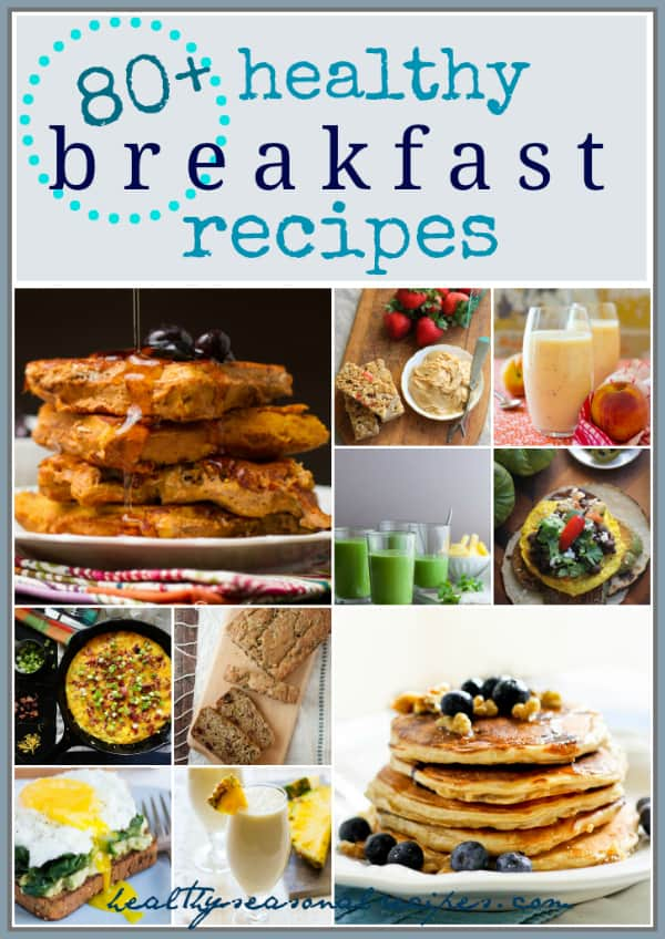 80-Healthy-Breakfast-Recipes-Healthy-Seasonal-Recipes