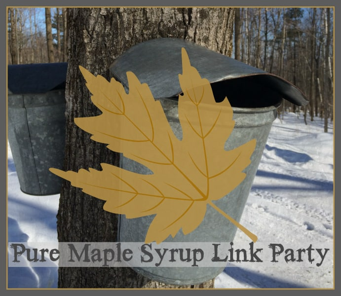 pure-maple-syrup-link-party #maplelinkparty