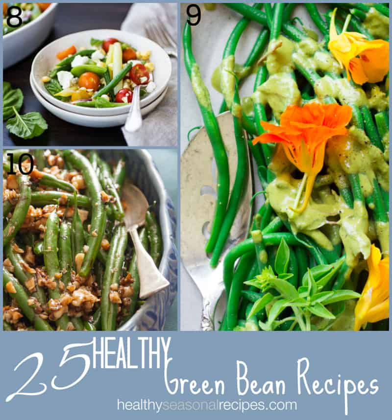 25 healthy green bean recipes on Healthy Seasonal Recipes