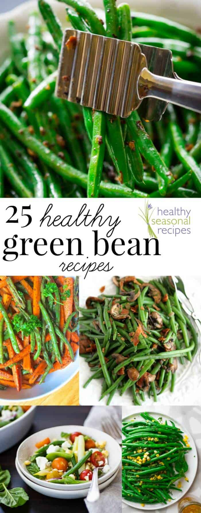 25 Healthy Green Bean Recipes! on Healthy Seasonal Recipes!
