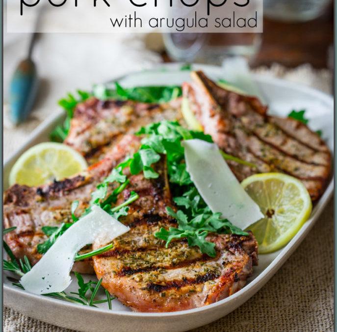 lemon rosemary pork chops with arugula salad