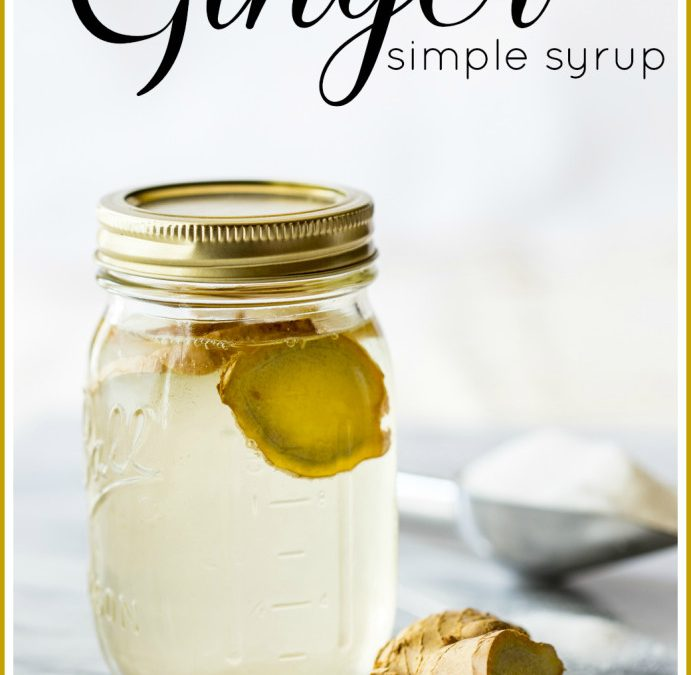 thursday things ~ ginger simple syrup