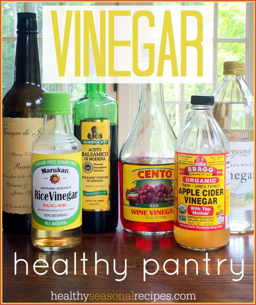 GUIDE to Vinegar on healthyseasonalrecipes.com healthy pantry