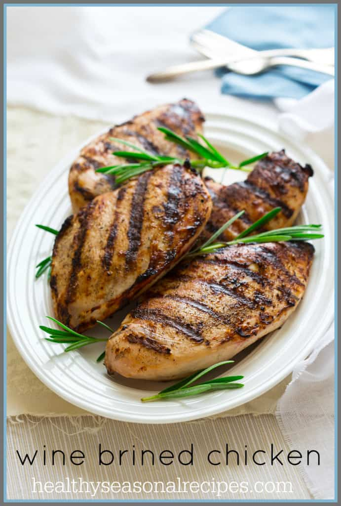 wine brined grilled chicken on healthyseasonalrecipes.com