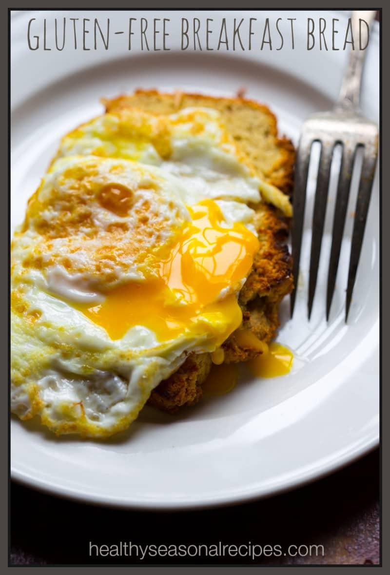 Gluten Free Breakfast Bread Healthy Seasonal Recipes