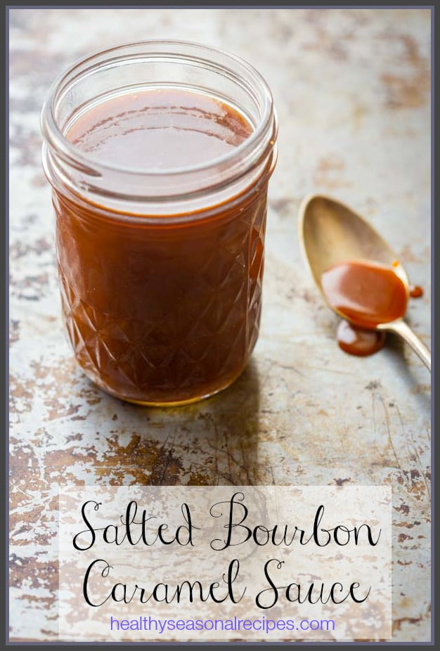 Salted Bourbon Caramel Sauce on healthyseasonalrecipes.com