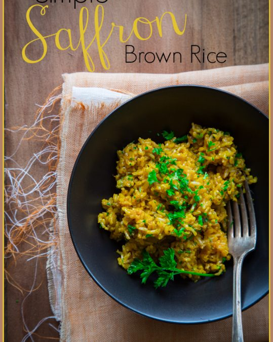 simple saffron brown rice {vegan and gluten free}