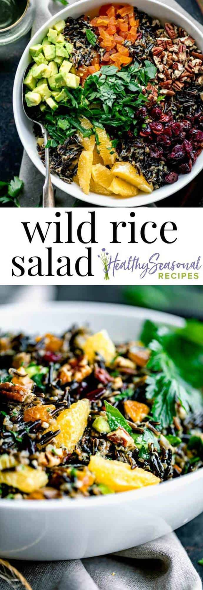 This is my very best WIld Rice Salad recipe that\'s made with Oranges, Pecans, apricots and avocado. This recipe is a special (make-ahead and healthy) side-dish to serve for Thanksgiving, Christmas, Hanukkah or any celebration or holiday really! #healthyseasonal #wildricesalad #wildrice #healthyrecipes #thanksgiving #christmasrecipes #sidedishes