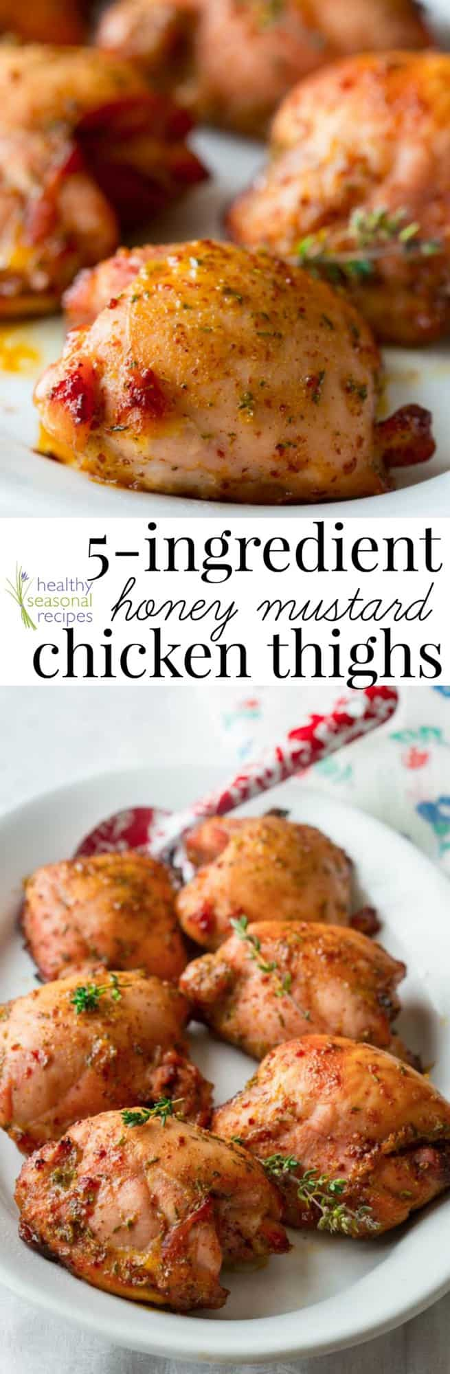 5 Ingredient Honey Mustard Chicken Thighs Healthy Seasonal Recipes