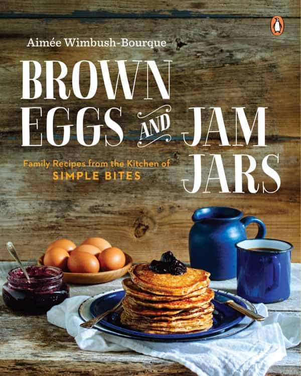 Brown Eggs and Jam Jars | Cookbook