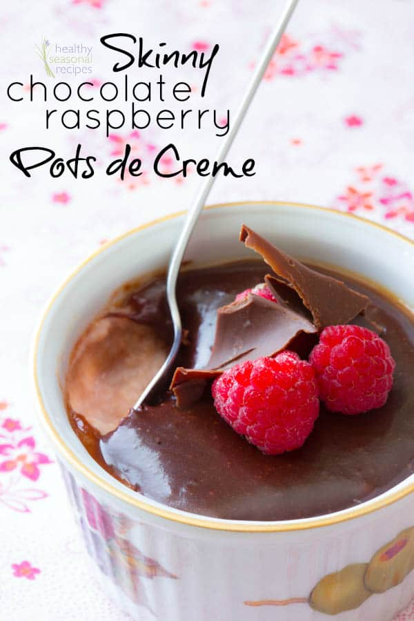 Skinny Chocolate Raspberry Pots de Creme | Healthy Seasonal Recipes