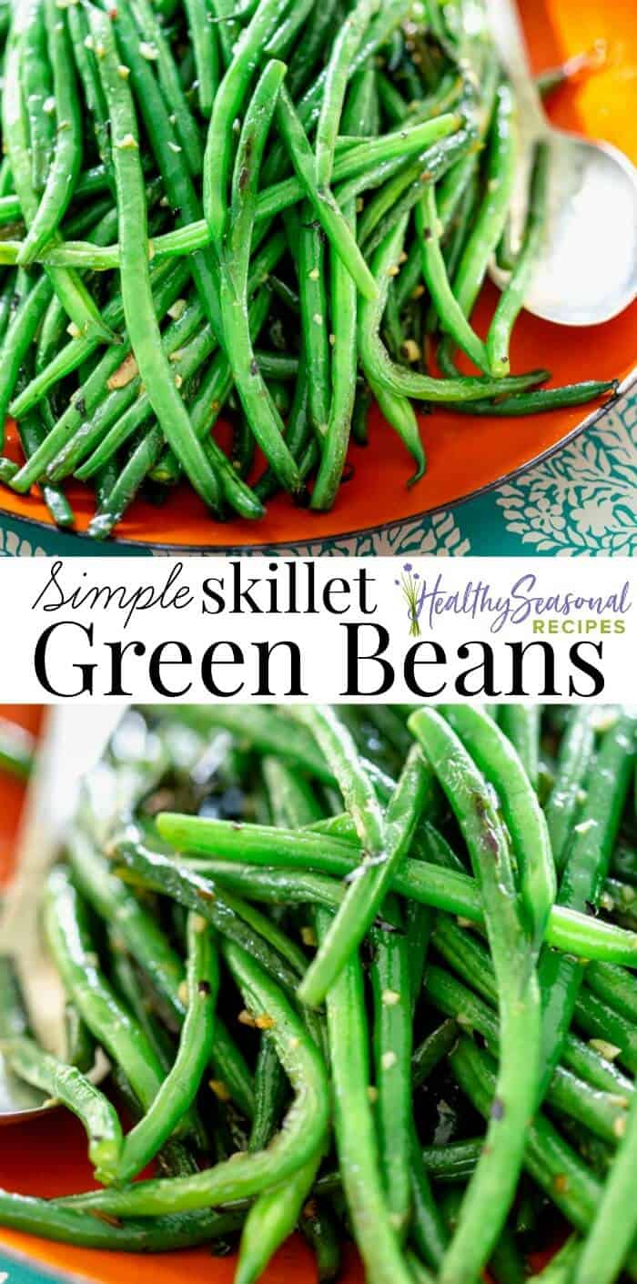 These simple skillet green beans are a perfect healthy side dish. They are sauteed with garlic, olive oil and a little spice. They are vegan, paleo and naturally gluten-free. #greenbeans #healthy #vegan #stringbeans