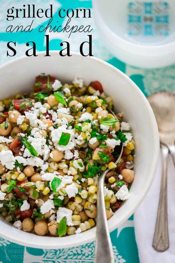 Grilled Corn and Chickpea Salad with basil and tomatoes on Healthy Seasonal Recipes