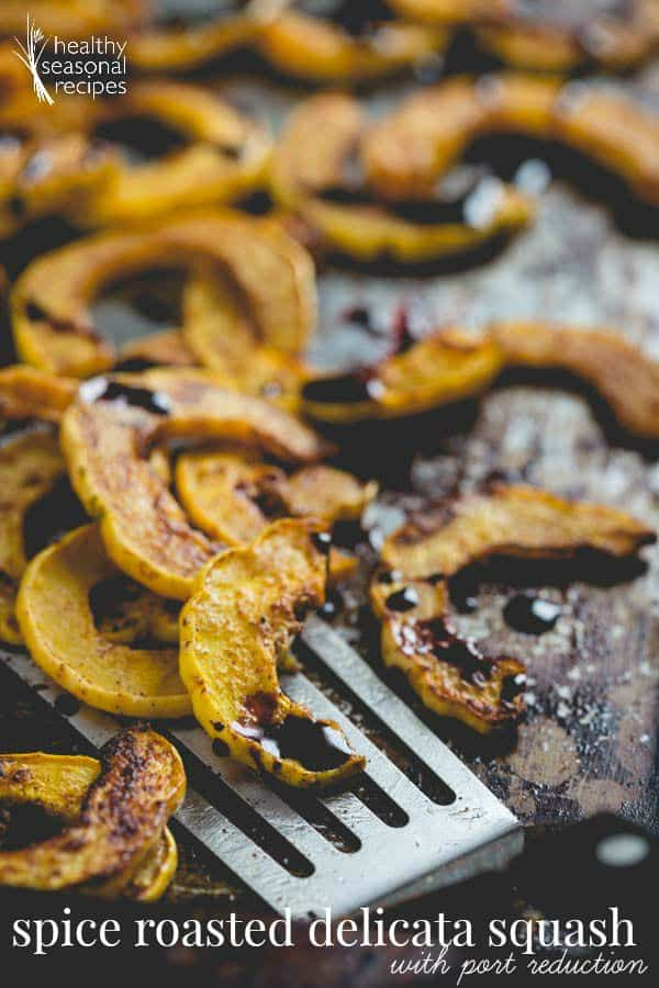 4-ingredient Spice Roasted Delicata Squash with Port Reduction