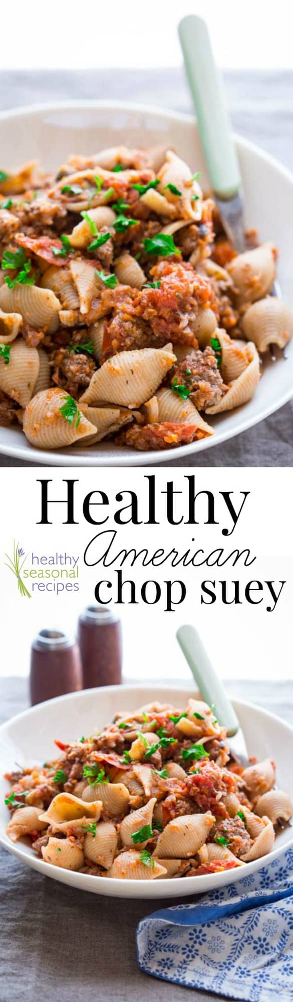 healthy american chop suey - Healthy Seasonal Recipes