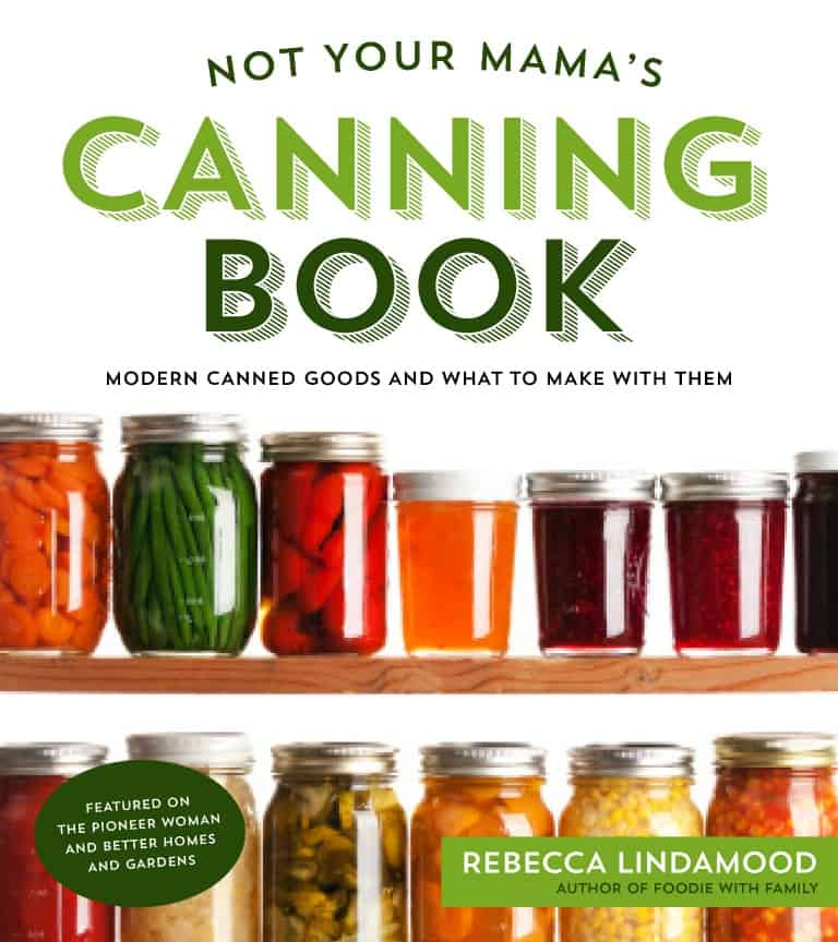 No Your Mamas Canning Book Cookbook cover | Healthy Seasonal Recipes