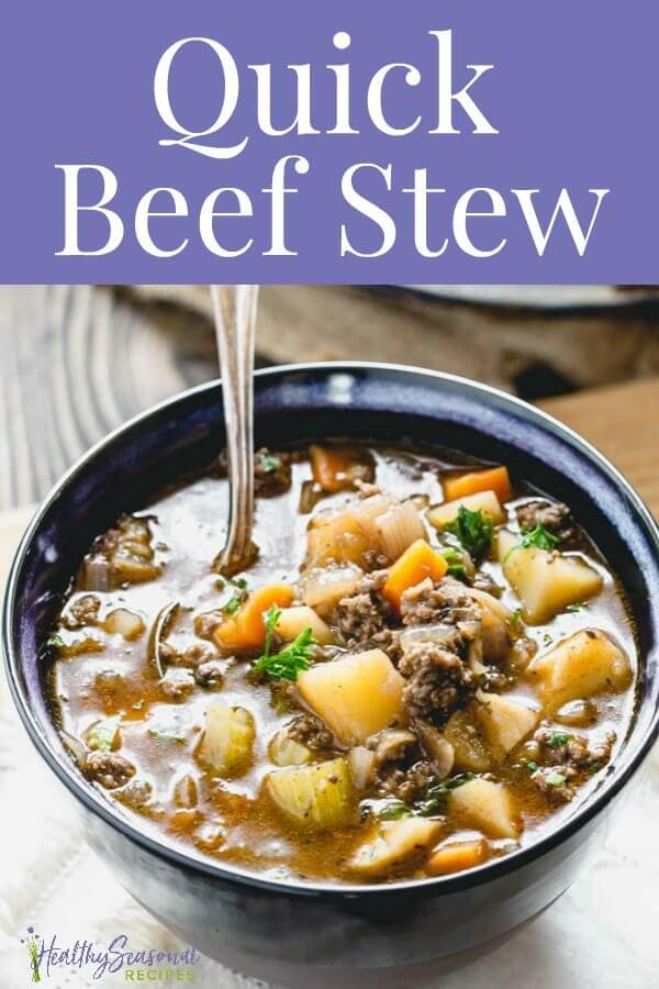 A bowl of quick beef stew