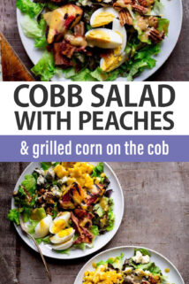 Cobb Salad with Peaches and Grilled Corn on the Cob text overlay