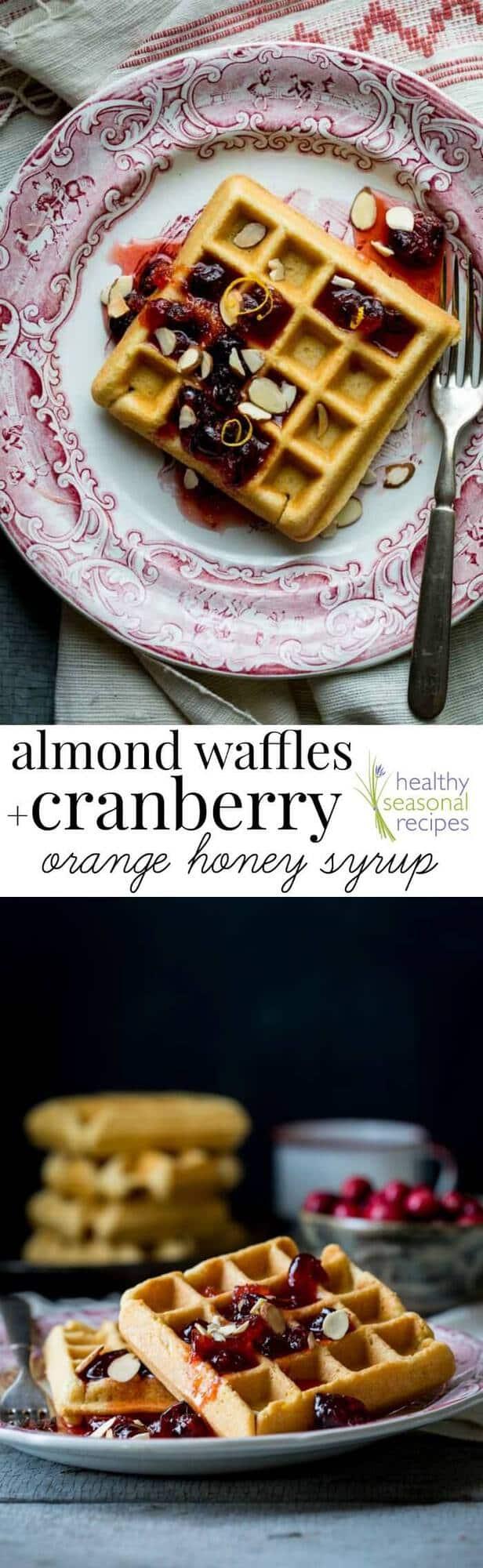 almond waffles with cranberry orange honey syrup