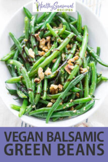 overhead green beans with walnuts and balsamic