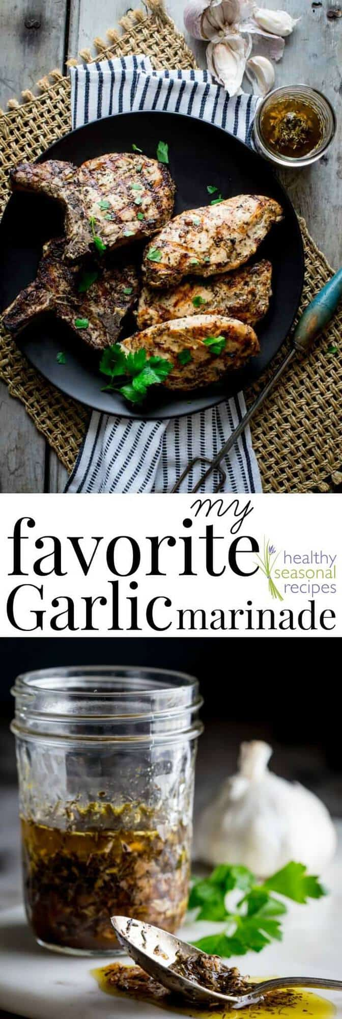 My Favorite Garlic Marinade | Toss any protein you like into this simple marinade and prepare to be wowed! No chopping, no mess- try this technique (all made in a bag) and you'll never need another marinade recipe again! It works with tofu, shrimp, fish, beef chicken and pork! Healthy Seasonal Recipes #marinade #garlic #glutenfree #grilling