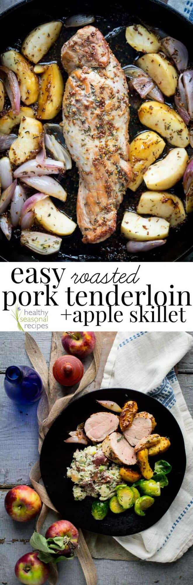 easy roasted pork tenderloin and apple skillet