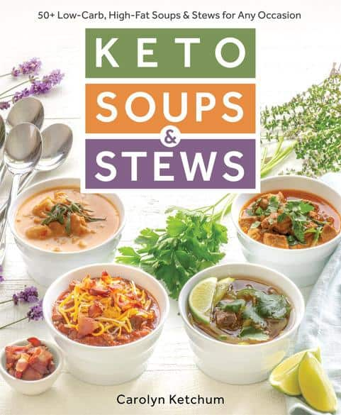 Cover artwork for Keto Soups & Stews Cookbook by Carolyn Ketchum