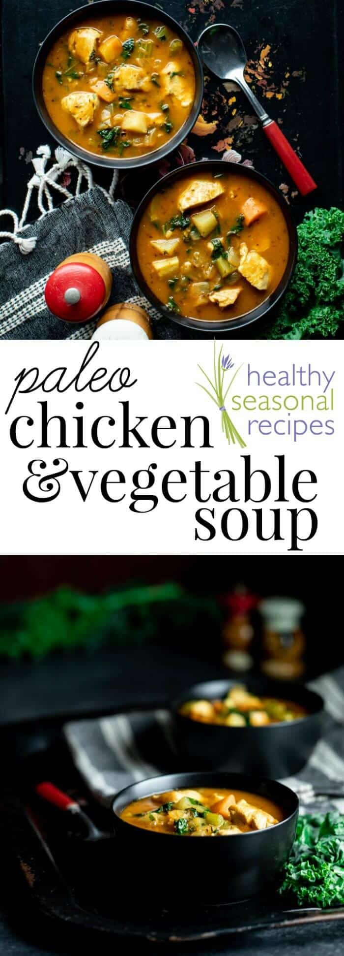 My whole family loved this hearty Chicken and Vegetable Soup. It is grain free and dairy free, which means it's Paleo friendly. Leftovers freeze really well, and also heat-up for lunches at the office. Each 2 cup serving is under 300 calories, and has 25 grams of protein! #paleo #chickensoup #chickenvegetablesoup #grainfree #glutenfree #wheatfree #dairyfree #highprotein #soup #lunch #makeahead #freezermeal #kidfriendly #parsnips #turnips #kale #healthy #healthyseasonal