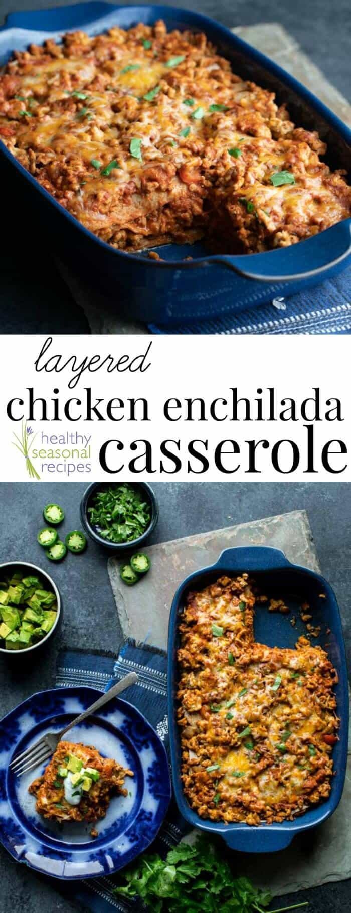 layered chicken enchilada casserole
