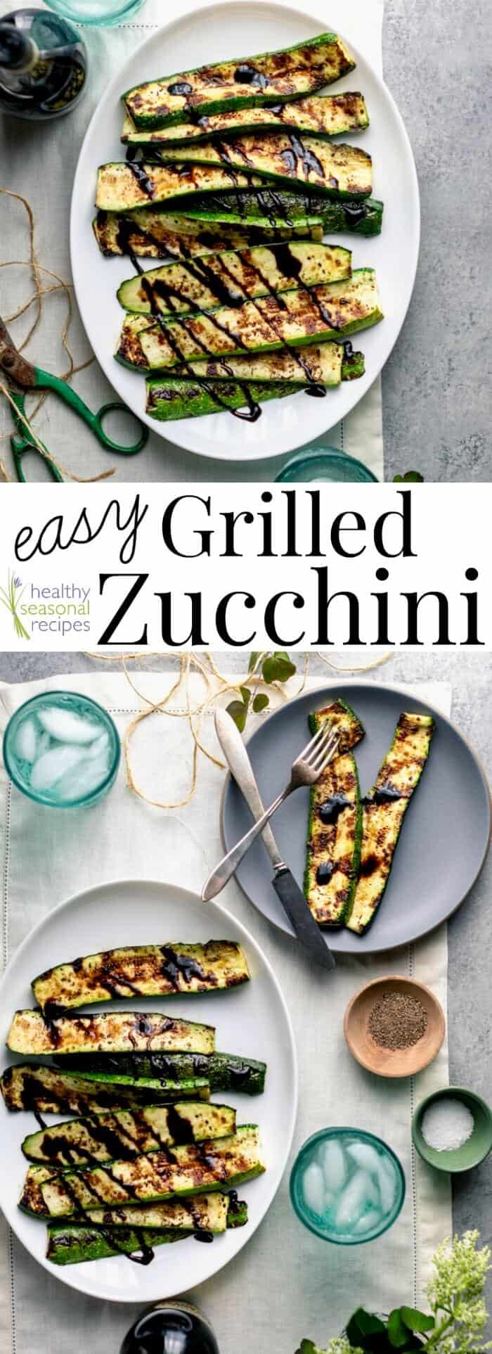 Easy Grilled Zucchini with balsamic glaze is such a simple but delicious summer side dish and great way to use up garden fresh zucchini! It\'s naturally vegan and gluten-free so everyone can enjoy it! #vegan #glutenfree #paleo #zucchini #grilling #grilled #easy #sidedish