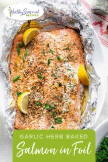 Easy baked Salmon in foil with garlic butter