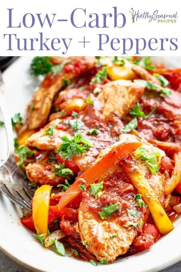 20 minute low carb turkey and peppers