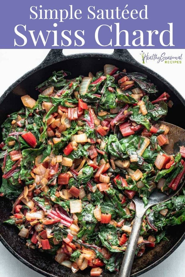 Overhead skillet filled with sauteed swiss chard with a text overlay