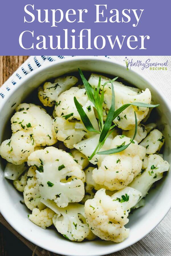 simple steamed cauliflower with herbs