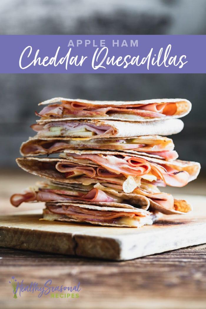 stack of quesadilla