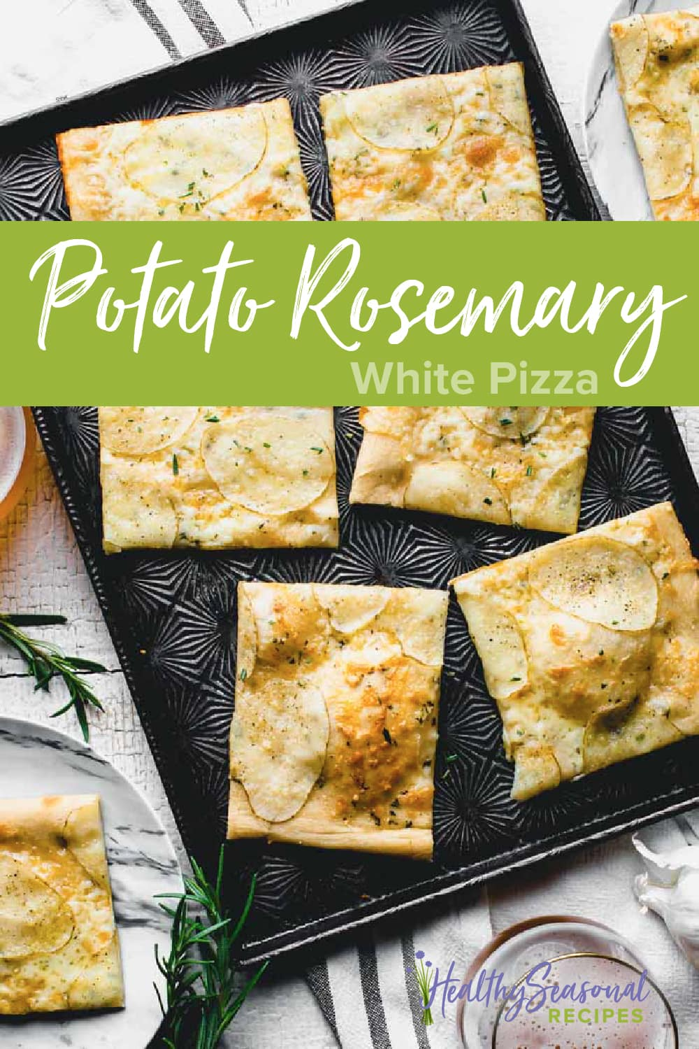 potato rosemary white pizza