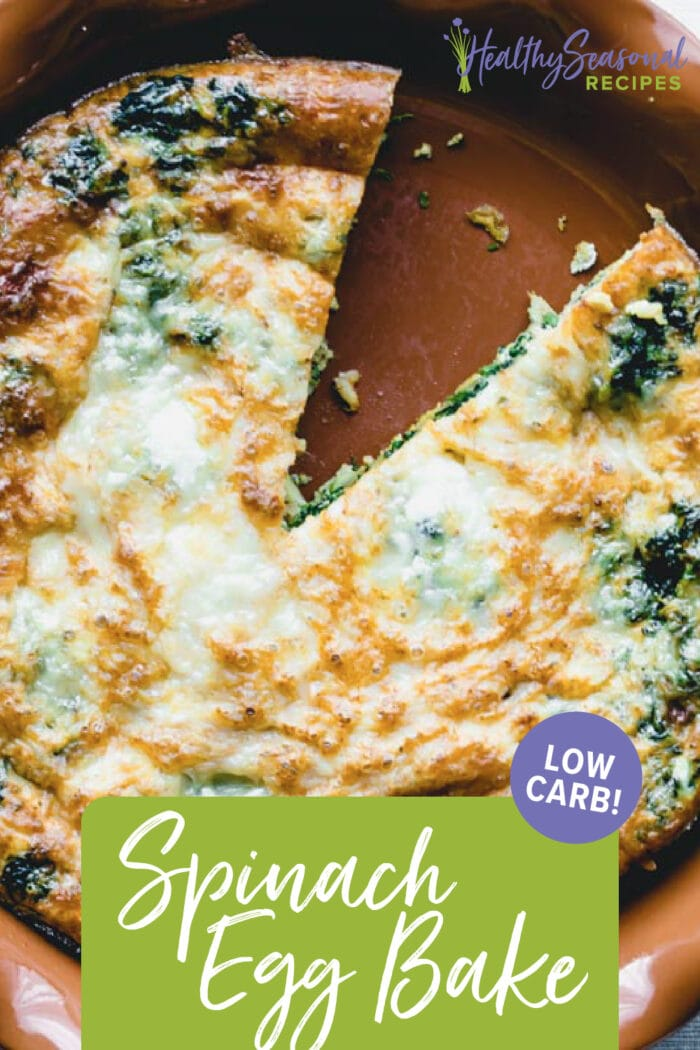Overhead closeup of Spinach Egg Bake with text overlay
