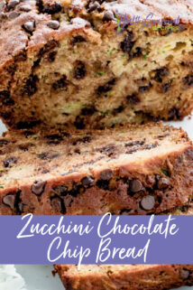 Zucchini Chocolate Chip Bread closeup with text