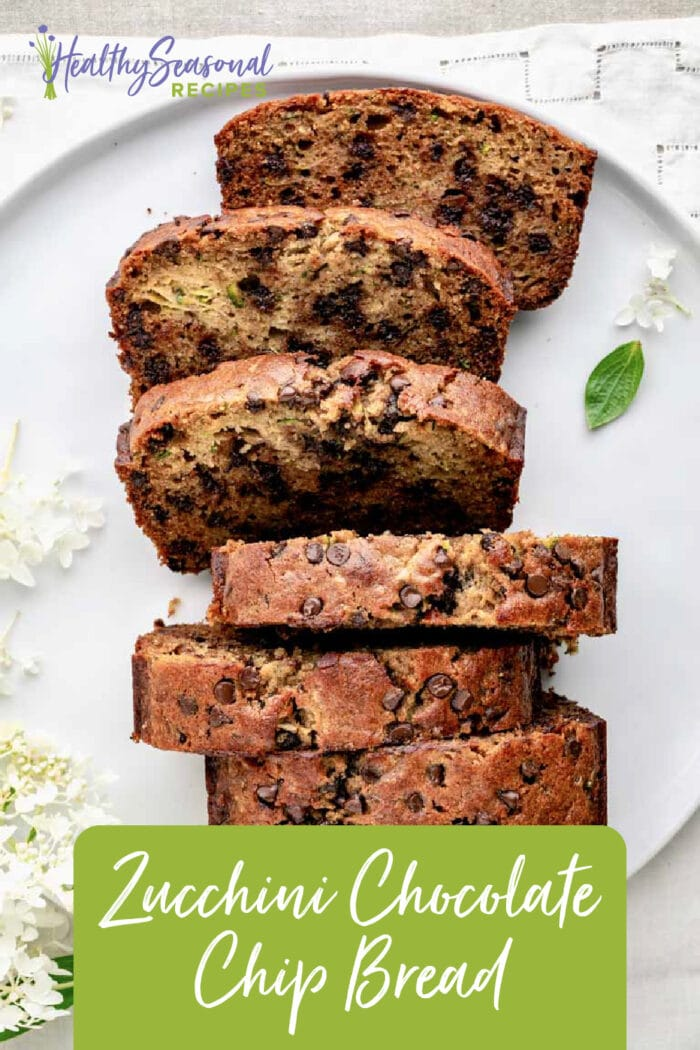 Chocolate Chip Zucchini Bread Healthy Seasonal Recipes