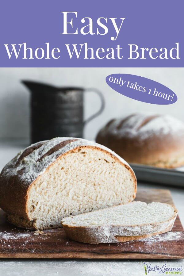 Fast & Simple Classic Whole Wheat Bread Recipe